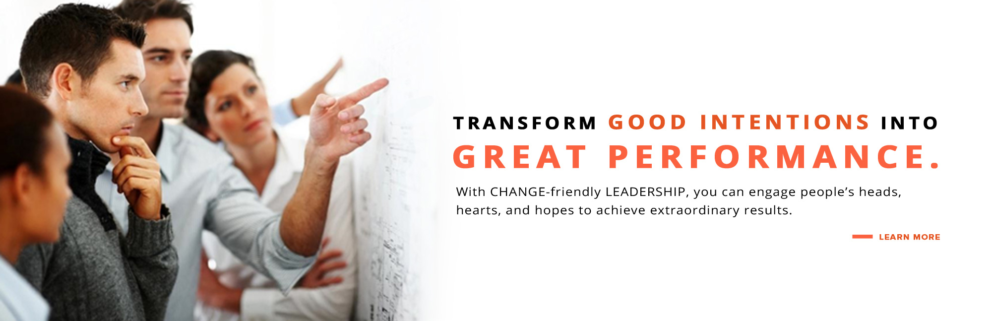 Transform good intentions into Great Performance